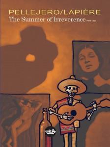 The Summer of Irreverence V1