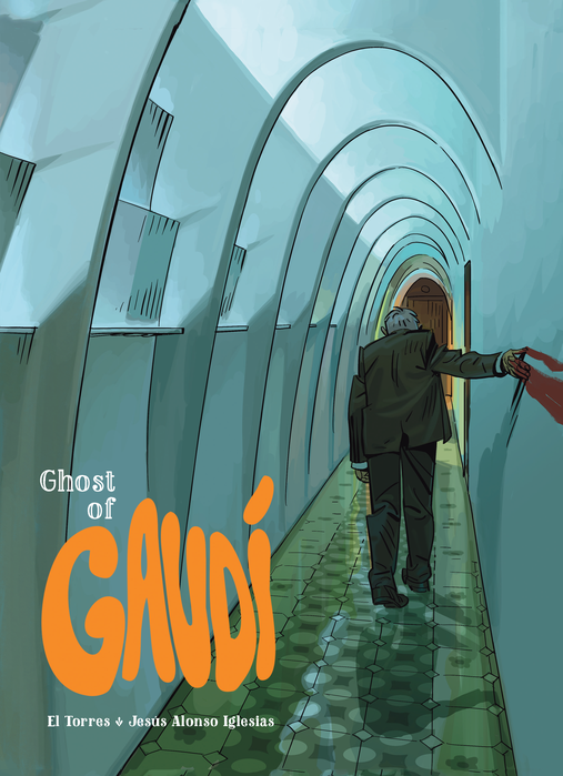 English cover of 'Ghost of Gaudí,' coming to Europe Comics in April 2017