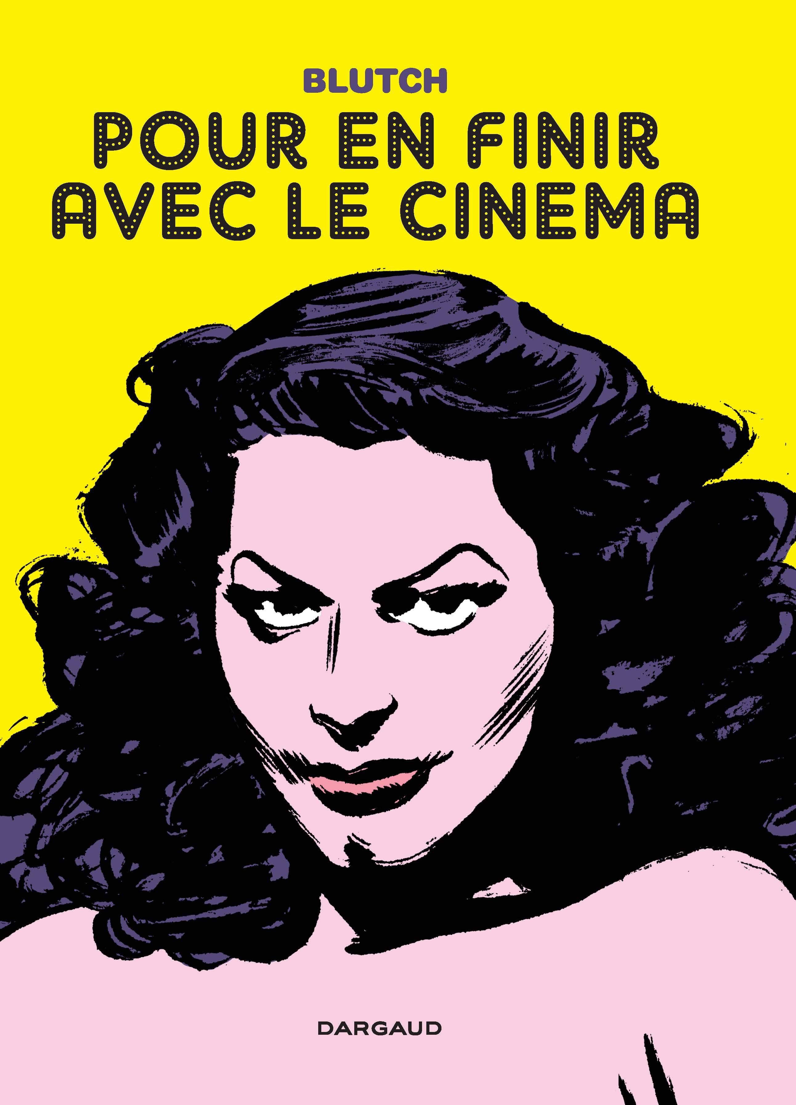 One-shot 'Pour en finir avec le cinéma,' Dargaud, 2011 ('So Long, Silver Screen,' PictureBox 2013, Europe Comics 2017)