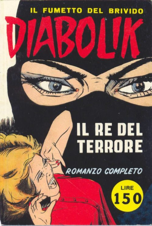 "The debut of ""Diabolik,"" the original 'fumetto nero' (© Astorina, 1962)."