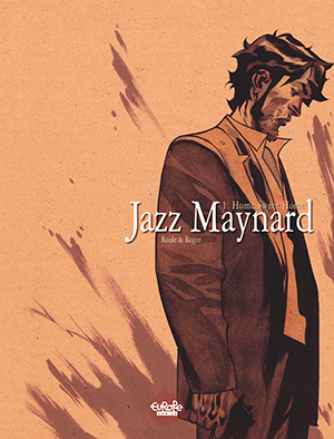 Jazz Maynard Comic Book Graphic Novel by Raule and Roger