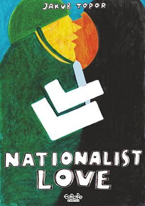 Nationalist Love Nacjolove Jakub Topor Comics Graphic Novel